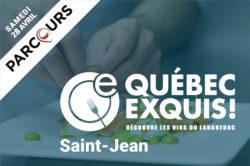 Québec Exquis Découvrir Parcours SAINT-JEAN dates