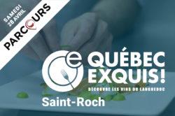 Québec Exquis Découvrir Parcours SAINT-ROCH dates